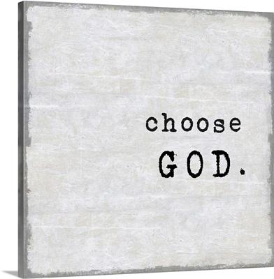 Choose God