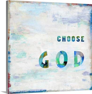 Choose God In Color