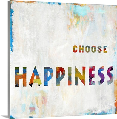 Choose Happiness In Color
