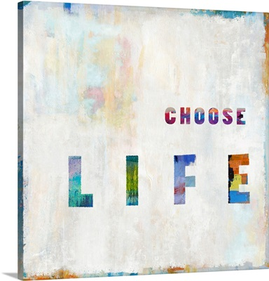 Choose Life In Color