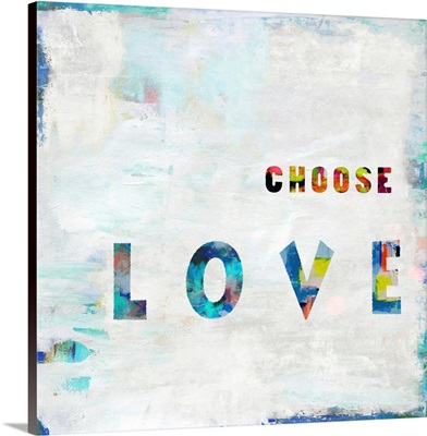 Choose Love In Color
