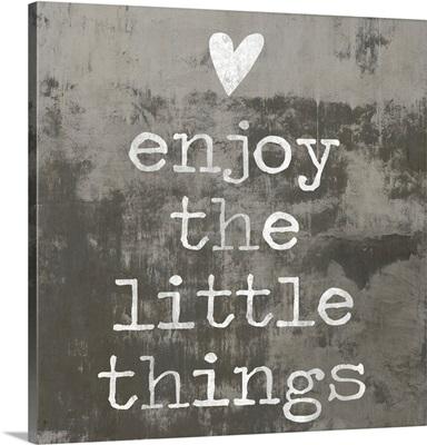 Enjoy the little things II