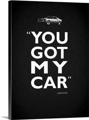 John Wick Got My Car