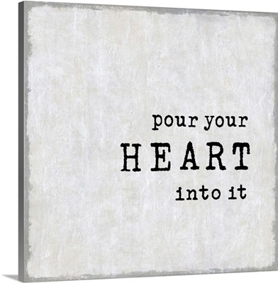 Pour Your Heart