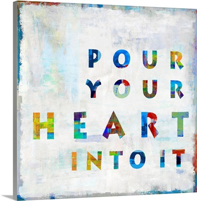 Pour Your Heart In Color