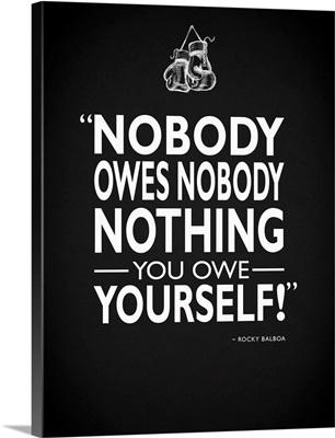 Rocky Nobody Owes Nobody