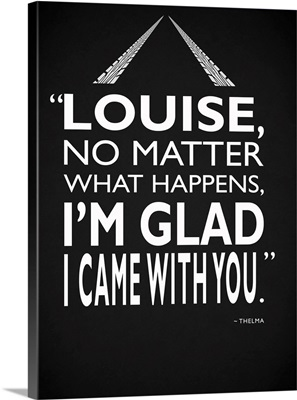 Thelma And Louise - Glad