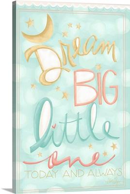 Baby Love - Dream Big