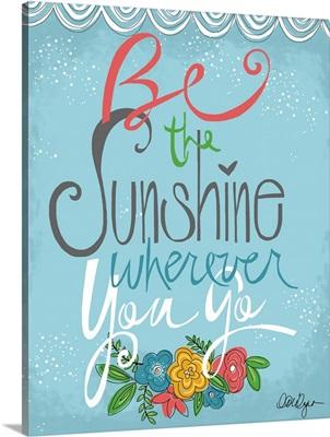 Be the Sunshine