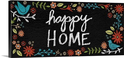 Chalkboard Florals - Happy Home