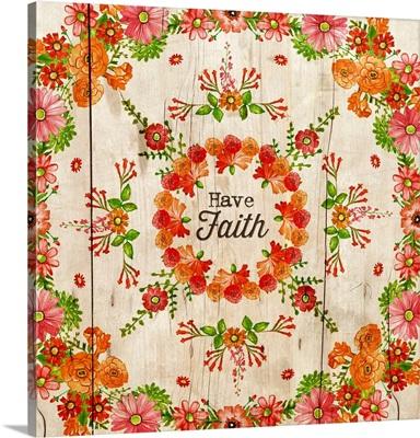 Floral Mandala - Have Faith