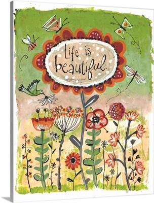 Flowers - Life is Beautiful
