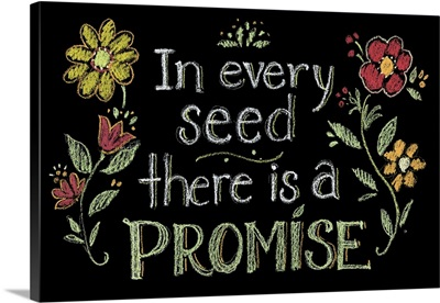 In Every Seed there is a Promise