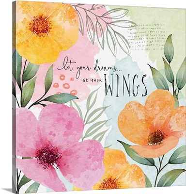 Let Your Dreams be your Wings