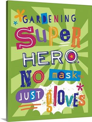Super Gardener