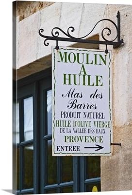Sign to the olive oil shop, Moulin Mas des Barres olive mill, Provence, France