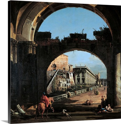 Capriccio Of The Capitol, By Bernardo Bellotto, 1742-1747.