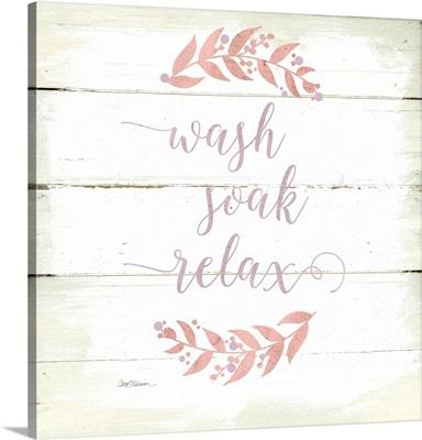 Wash, Soak, Relax