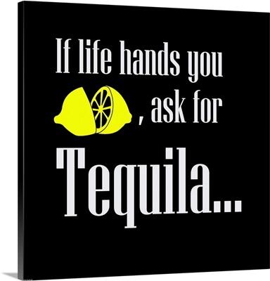 If Life Hands You Lemons