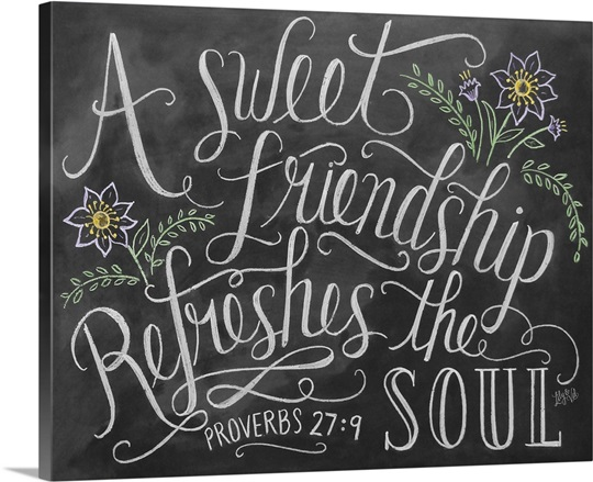 Bible Quotes About Friendship Fair A Sweet Friendship Refreshes The Soul Handlettered Bible Verse