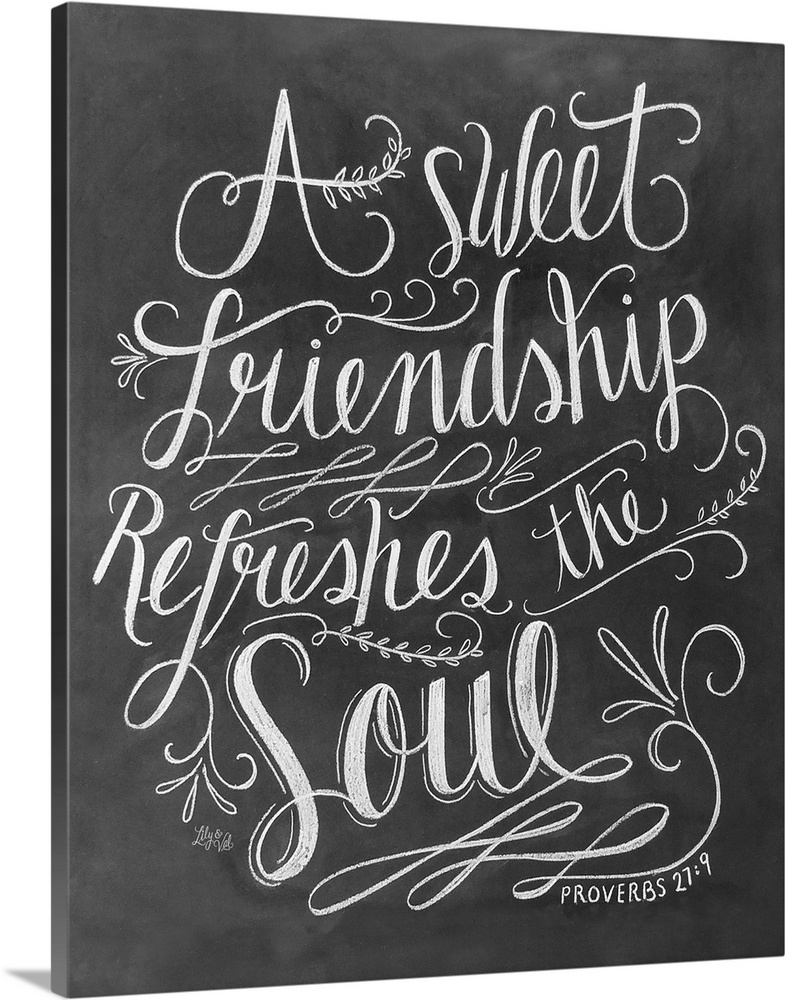 Bible Quotes About Friendship Endearing A Sweet Friendship Refreshes The  Soul Handlettered Bible Verse