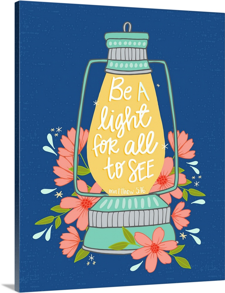 Be A Light For All To See Color Handlettered Bible Verse Wall Art Canvas Prints Framed Prints Wall Peels Great Big Canvas