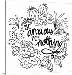 Be Anxious For Nothing Handlettered Coloring Wall Art