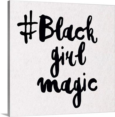 Black Girl Magic 2