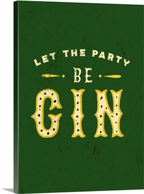 Botanical Gin Party Begin Distressed