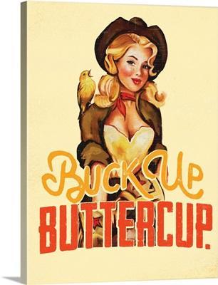 Buck Up Buttercup - Yellow
