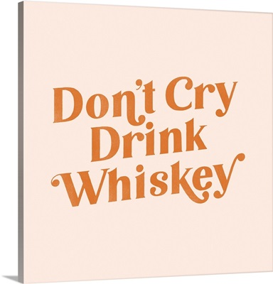 Cry Whiskey