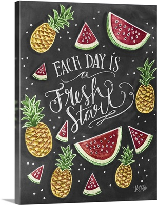 Each Day Is A Fresh Start Handlettering
