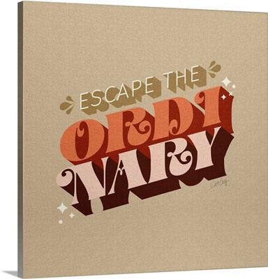 Escape The Ordinary - Desert