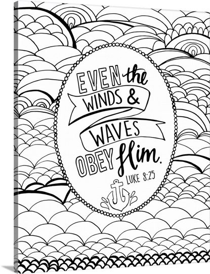 Even the winds and waves obey him handlettered coloring for The great wave coloring page