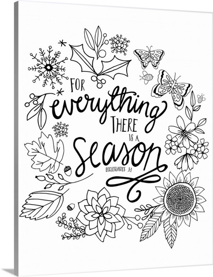 for everything there is a season handlettered coloring wall art canvas prints framed prints. Black Bedroom Furniture Sets. Home Design Ideas