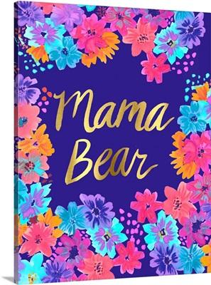 Mama Bear Floral