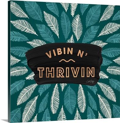 Teal Vibin N Thrivin