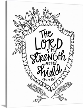 god is my shield coloring page the lord is my strength and my shield handlettered
