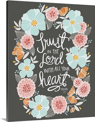 Trust In The Lord With All Your Heart - Color Handlettered Bible Verse