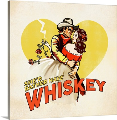 Western Rather Have Whiskey