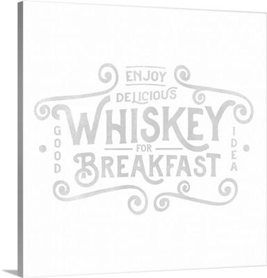 Whiskey Breakfast - Grey