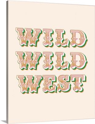 Wild Wild West - Green