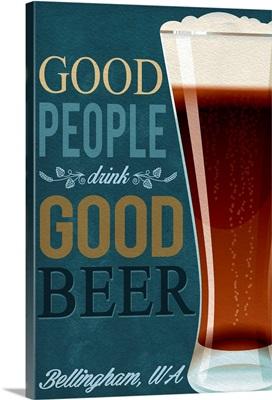 Bellingham, Washington, Good People Drink Good Beer
