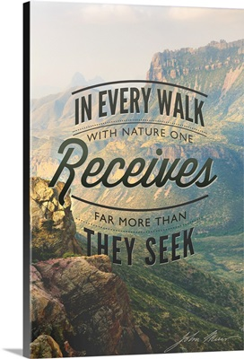 Big Bend National Park, Texas, In Every Walk Muir Quote