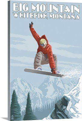 Big Mountain - Whitefish, Montana - Snowboarder Jumping: Retro Travel Poster