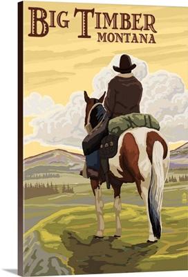 Big Timber, Montana - Cowboy on Bluff: Retro Travel Poster