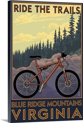 Blue Ridge Mountains, Virginia - Ride the Trails: Retro Travel Poster