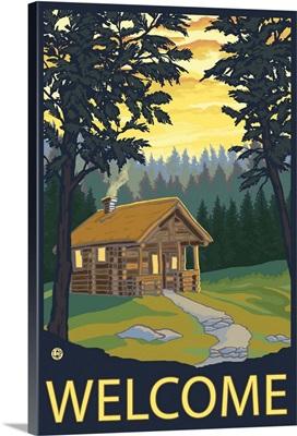 Cabin Scene - Welcome: Retro Travel Poster