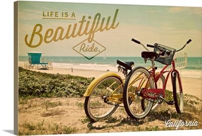 California, Life is a Beautiful Ride, Beach Cruisers