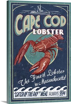 Cape Cod, Massachusetts - Lobster Vintage Sign: Retro Travel Poster